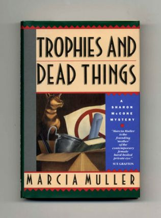 Trophies and Dead Things - 1st Edition/1st Printing