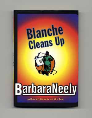 Blanche Cleans Up - 1st Edition/1st Printing