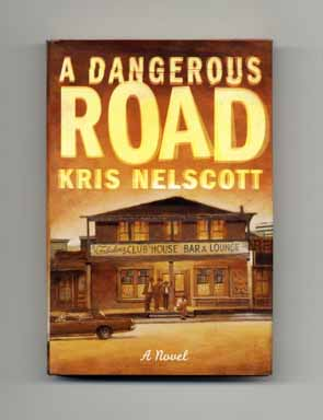 A Dangerous Road - 1st Edition/1st Printing