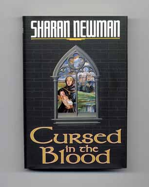 Cursed in the Blood - 1st Edition/1st Printing