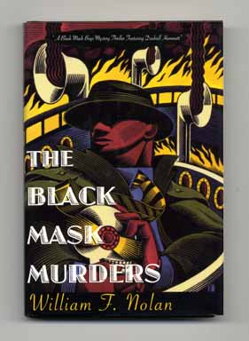 The Black Mask Murders - 1st Edition/1st Printing. William F. Nolan