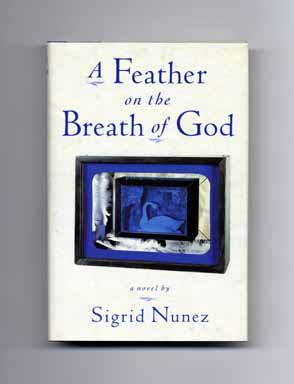 A Feather on the Breath of God - 1st Edition/1st Printing