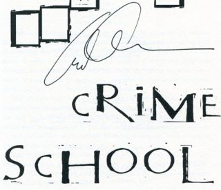 Crime School - 1st Edition/1st Printing