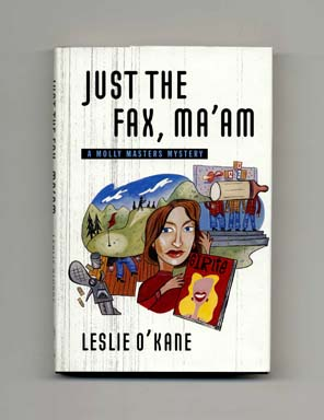 Just The Fax, Ma'am - 1st Edition/1st Printing