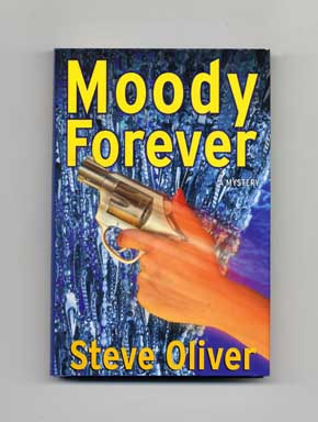Moody Forever - 1st Edition/1st Printing