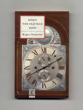 When the Old Man Died - 1st UK Edition/1st Printing