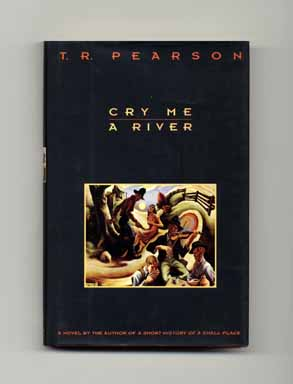 Cry Me a River - 1st Edition/1st Printing