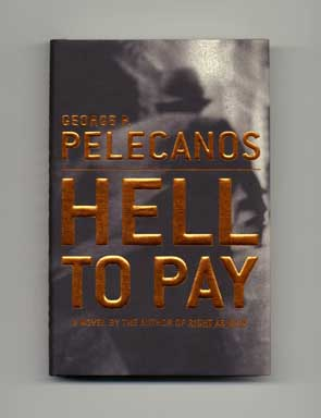 Hell to Pay - 1st Edition/1st Printing