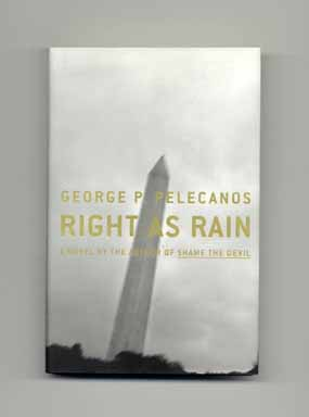 Right As Rain - 1st Edition/1st Printing