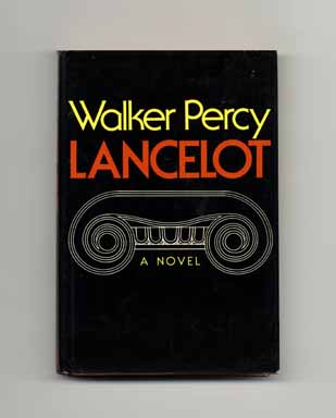 Lancelot - 1st Edition/1st Printing. Walker Percy