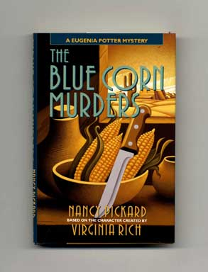 The Blue Corn Murders - 1st Edition/1st Printing. Nancy Pickard