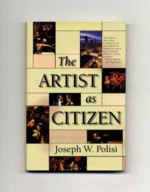 The Artist as Citizen - 1st Edition/1st Printing