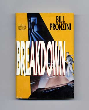 Breakdown - 1st Edition/1st Printing. Bill Pronzini
