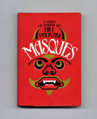 Masques: A Novel Of Terror - 1st Edition/1st Printing. Bill Pronzini