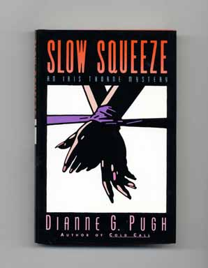 Slow Squeeze - 1st Edition/1st Printing