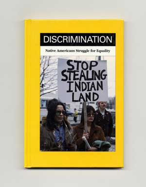 Discrimination: Native Americans Struggle for Equality