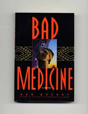 Bad Medicine - 1st Edition/1st Printing