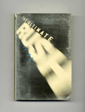 The Ultimate Rush - 1st Edition/1st Printing