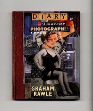 Diary Of An Amateur Photographer - 1st Edition/1st Printing