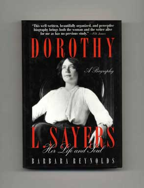 Dorothy L. Sayers: Her Life And Soul - 1st US Edition/1st Printing