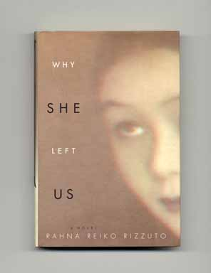 Why She Left Us - 1st Edition/1st Printing