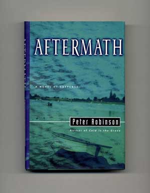 Aftermath - 1st Edition/1st Printing. Peter Robinson