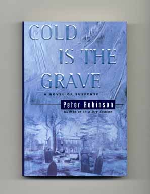 Cold Is the Grave. Peter Robinson