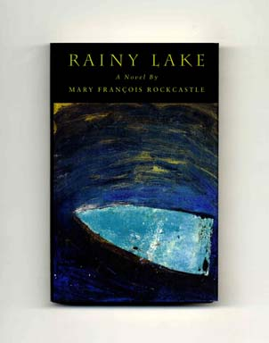 Rainy Lake - 1st Edition/1st Printing