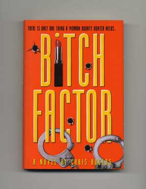 Bitch Factor - 1st Edition/1st Printing