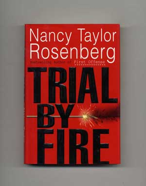Trial By Fire - 1st US Edition/1st Printing