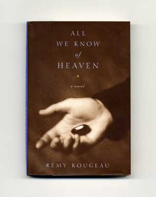 All We Know of Heaven - 1st Edition/1st Printing