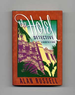 The Hotel Detective: An Inn-Side Tale of Murder - 1st Edition/1st Printing