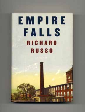 Empire Falls - 1st Edition/1st Printing. Richard Russo