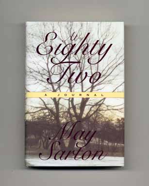 At Eighty Two: A Journal - 1st Edition/1st Printing
