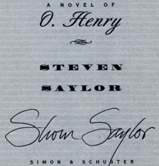 A Twist At The End: A Novel Of O. Henry - 1st Edition/1st Printing