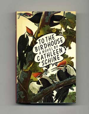 To the Birdhouse - 1st Edition/1st Printing