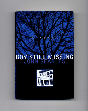 Boy Still Missing - 1st Edition/1st Printing