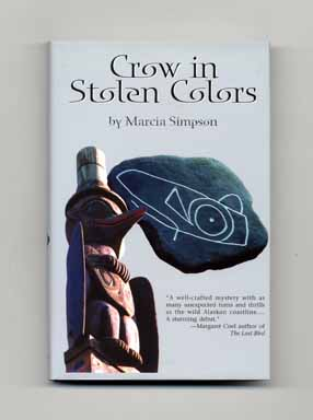 Crow in Stolen Colors - 1st Edition/1st Printing
