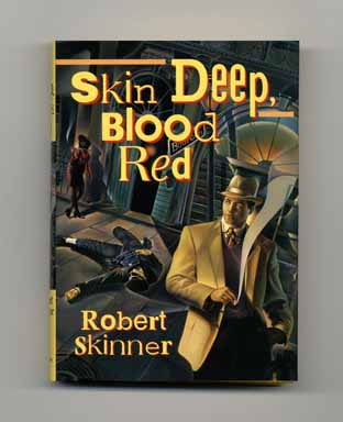 Skin Deep, Blood Red - 1st Edition/1st Printing. Robert Skinner