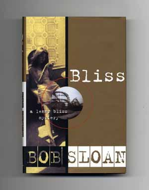 Bliss: A Lenny Bliss Mystery - 1st Edition/1st Printing