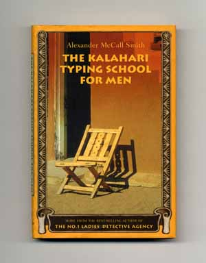 The Kalahari Typing School for Men - 1st US Edition