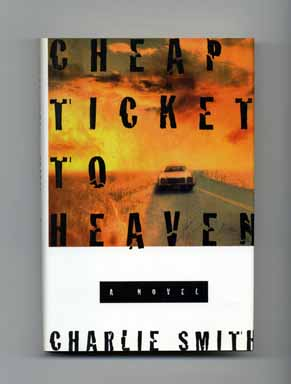 Cheap Ticket to Heaven - 1st Edition/1st Printing