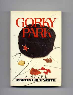 Gorky Park. Martin Cruz Smith