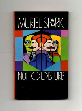 Not to Disturb - 1st US Edition/1st Printing