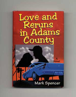 Love and Reruns in Adams County - 1st Edition/1st Printing
