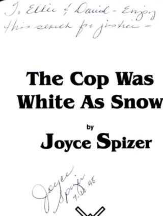 The Cop Was White As Snow - 1st Edition/1st Printing