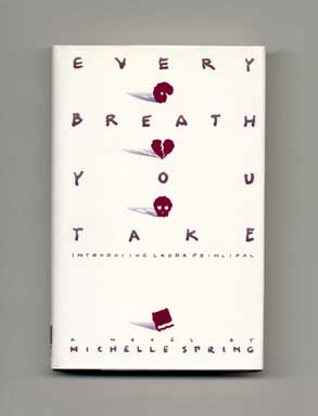 Every Breath You Take - 1st Edition/1st Printing