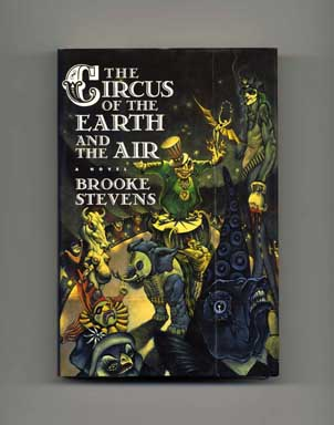 The Circus of the Earth and the Air - 1st Edition/1st Printing