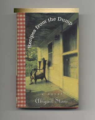 Recipes from the Dump - 1st Edition/1st Printing