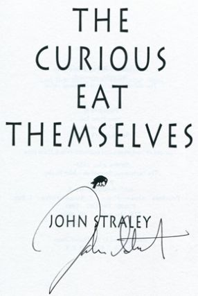The Curious Eat Themselves - 1st Edition/1st Printing